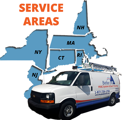 Better Air - Air Duct Cleaning - Service Areas - We service CT, MA, RI, NY, NJ, NH